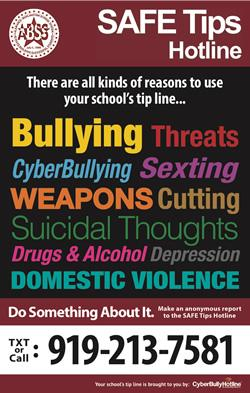 SAFE Tips Hotline Anonymously Report Bullying | Self Harm| Threats | Drugs Do something about it. Text or Call 919-213-7581