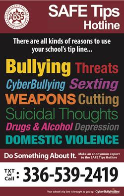 SAFE Tips Hotline Anonymously Report Bullying | Self Harm| Threats | Drugs Do something about it. Text or Call 336-539-2419