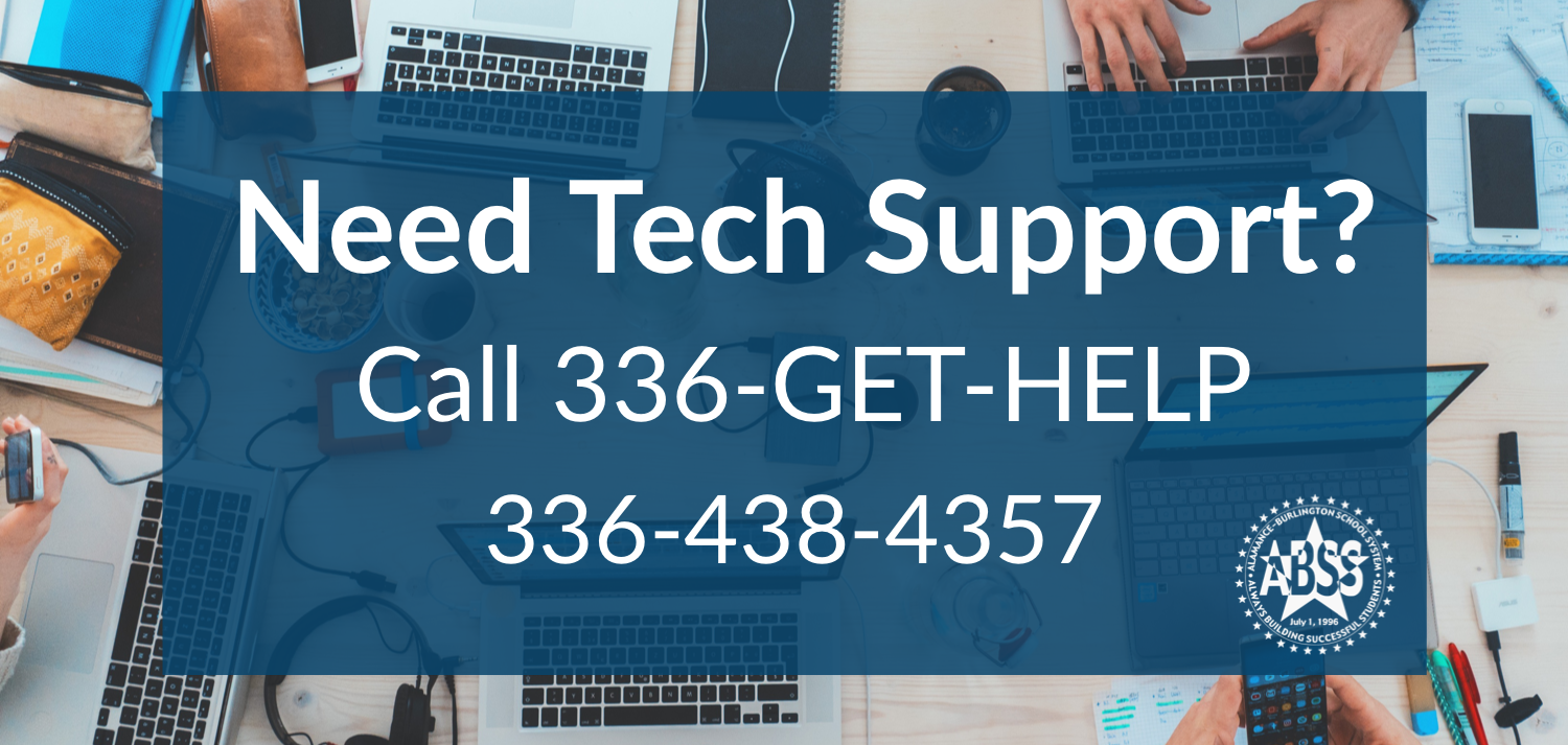 Need Tech Support? Call 336-438-4357