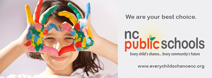We are your best choice - NC Public Schools - Every child's chance...Every community's future
